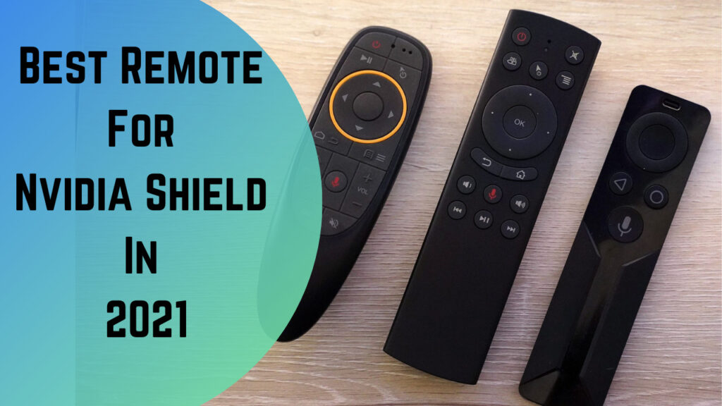 Best Remote For Nvidia Shield