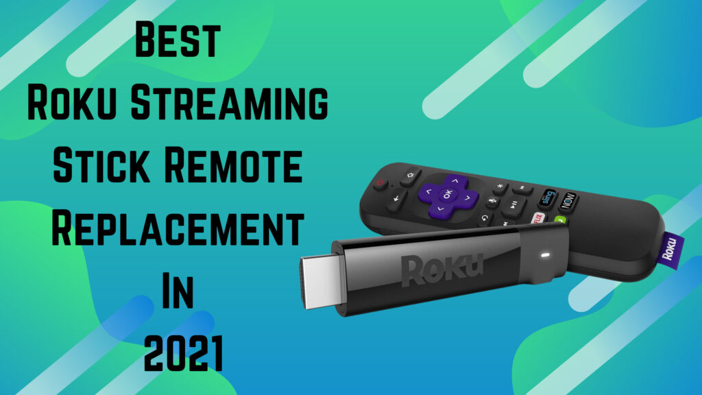 roku streaming stick remote replacement